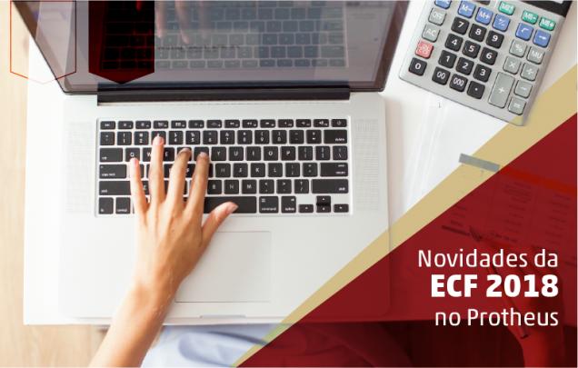 ECF 2018 no Protheus